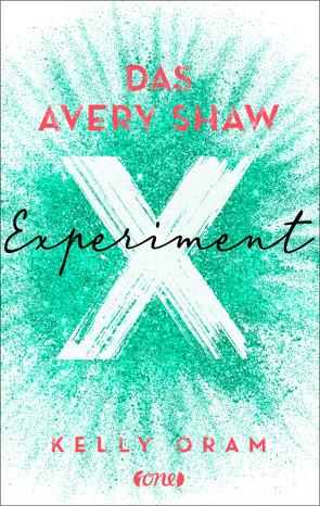 Das Avery Shaw Experiment von Oram,  Kelly, Pannen,  Stephanie