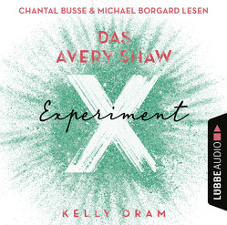 Das Avery Shaw Experiment von Oram,  Kelly, Pannen,  Stephanie