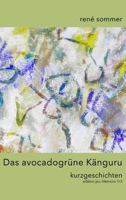 Das avocadogrüne Känguru von ib-lyric,  artfactory, Sommer,  René