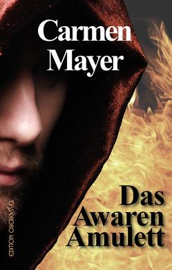 Das Awaren-Amulett von Mayer,  Carmen