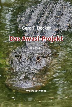 Das Awasi-Projekt von Decker,  Gero F.