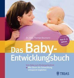 Das Baby-Entwicklungsbuch von Baumann,  Thomas