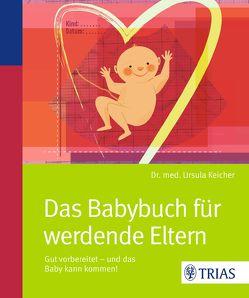 Das Babybuch für werdende Eltern von Keicher,  Ursula