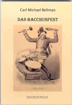 Das Bacchusfest von Bellman,  Carl M, Utschick,  Klaus R