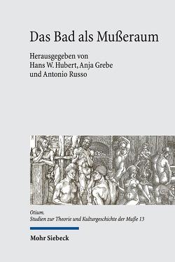 Das Bad als Mußeraum von Grebe,  Anja, Hubert,  Hans W, Russo,  Antonio