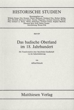 Das badische Oberland im 18. Jahrhundert von Straub,  Alfred