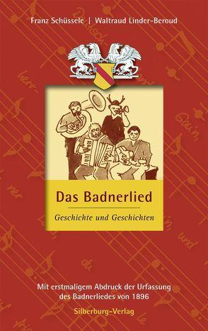 Das Badnerlied von Böhm,  Joachim, Lindner-Beroud,  Waltraud, Schüssele,  Franz