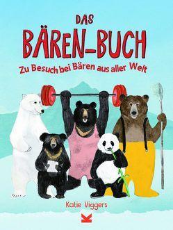 Das Bären-Buch von Avoort,  Birgit van der, Viggers,  Katie