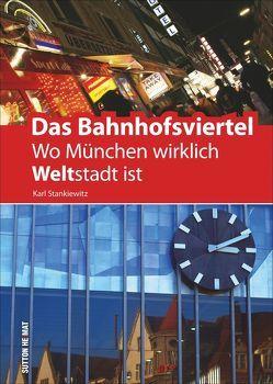 Das Bahnhofsviertel von Gebhardt,  Heinz, Stankiewitz,  Karl