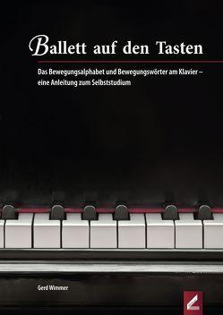 Ballett auf den Tasten von Wimmer,  Gerd