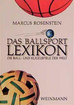 Das Ballsport Lexikon von Parsenow,  J, Rosenstein,  Marcus