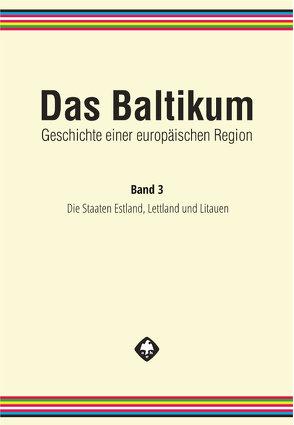 Das Baltikum. Geschichte einer europäischen Region von Brüggemann,  Karsten, Tuchtenhagen,  Ralph, Wilhelmi,  Anja