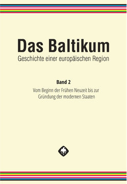 Das Baltikum. Geschichte einer europäischen Region von Brüggemann,  Karsten, Henning,  Detlef, Tuchtenhagen,  Ralph