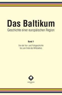 Das Baltikum. Geschichte einer europäischen Region von Brüggemann,  Karsten, Henning,  Detlef, Maier,  Konrad, Tuchtenhagen,  Ralph