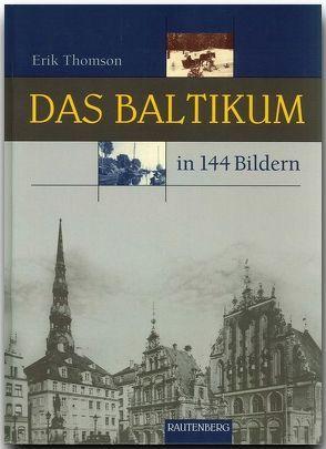Das Baltikum in 144 Bildern von Thomson,  Erik