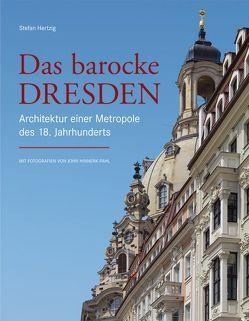 Das barocke Dresden von Hertzig,  Stefan, Pahl,  John Hinnerk