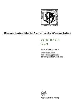 Das Basler Konzil als Forschungsproblem der europäischen Geschichte von Meuthen,  Erich