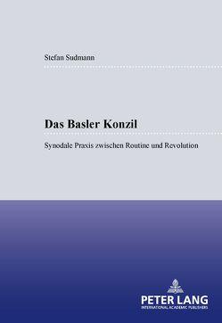 Das Basler Konzil von Sudmann,  Stefan