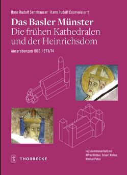 Das Basler Münster von Courvoisier,  Hans Rudolf (†), Hidber,  Alfred, Kühne,  Eckart, Peter,  Werner, Sennhauser,  Hans Rudolf