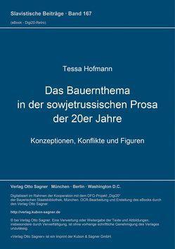 Das Bauernthema in der sowjetrussischen Prosa der 20er Jahre von Hofmann,  Tessa