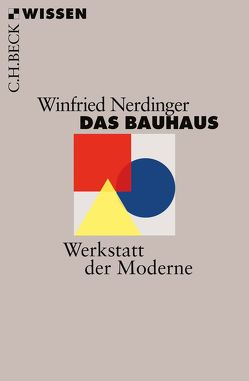 Das Bauhaus von Nerdinger,  Winfried