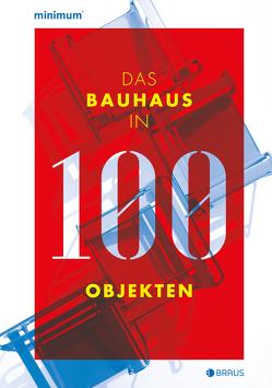 Das Bauhaus in 100 Objekten von Lembert,  Wilfried