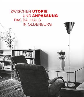 Das Bauhaus in Oldenburg von Köpnic,  Gloria, Stamm,  Rainer