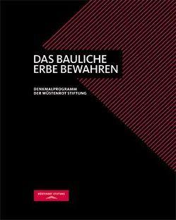 Das bauliche Erbe bewahren von Adlbert,  Georg