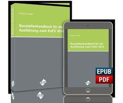 Das Baustellenhandbuch für die Ausführung nach EnEV 2014 von Uske,  H