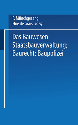 Das Bauwesen von Grais,  Hue de, Münchgesang,  F.
