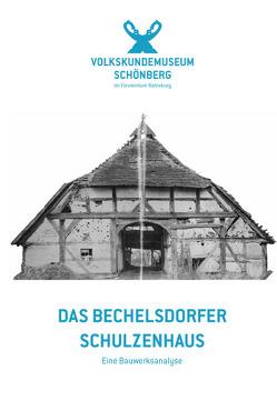 Das Bechelsdorfer Schulzenhaus von Both,  Olaf