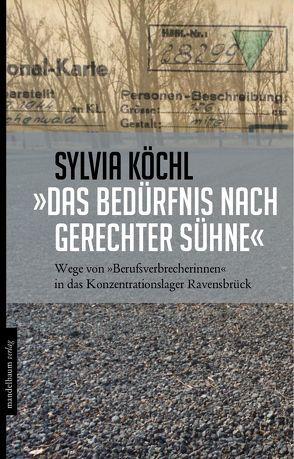 »Das Bedürfnis nach gerechter Sühne« von Köchl,  Sylvia