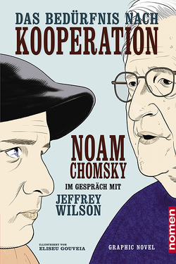 Das Bedürfnis nach Kooperation von Chomsky,  Noam, Gouveia,  Eliseu, Haupt,  Michael, Wilson,  Jeffrey