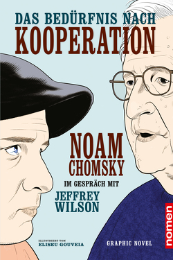 Das Bedürnis nach Kooperation von Chomsky,  Noam, Gouveia,  Eliseu, Haupt,  Michael, Wilson,  Jeffrey