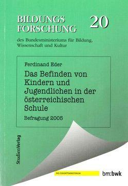 Das Befinden von Kindern und Jugendlichen in der österreichischen Schule von Eder,  Ferdinand