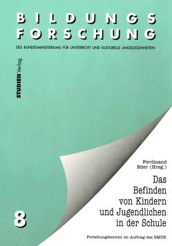 Das Befinden von Kindern und Jugendlichen in der Schule von Eder,  Ferdinand