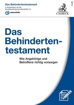 Das Behindertentestament von Bundesvereinigung Lebenshilfe e.V., Demirci,  Maria, Roglmeier,  Julia