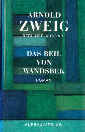 Das Beil von Wandsbek von Lönne,  Birgit, Zweig,  Arnold