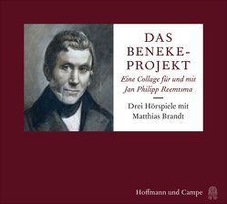Das Beneke-Projekt von Brandt,  Matthias, Drews-Bernstein,  Charlotte, Reemtsma,  Jan Philipp