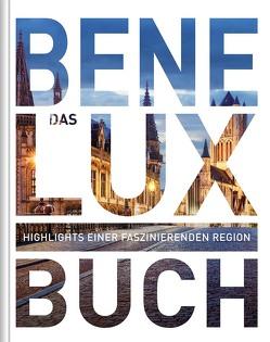 Das Benelux Buch von KUNTH Verlag