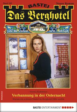 Das Berghotel 162 – Heimatroman von Kufsteiner,  Verena