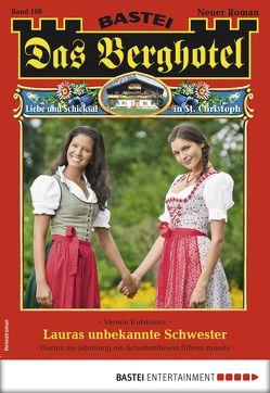 Das Berghotel 168 – Heimatroman von Kufsteiner,  Verena