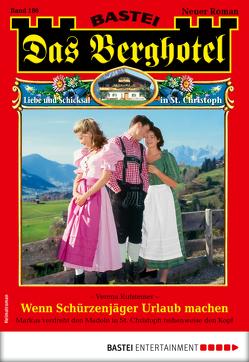 Das Berghotel 186 – Heimatroman von Kufsteiner,  Verena