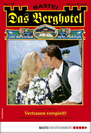 Das Berghotel 189 – Heimatroman von Kufsteiner,  Verena