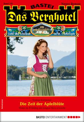 Das Berghotel 191 – Heimatroman von Kufsteiner,  Verena