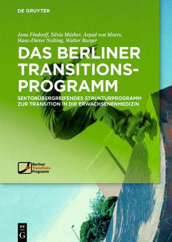 Das Berliner TransitionsProgramm von Burger,  Walter, Findorff,  Jana, Moers,  Arpad, Müther,  Silvia, Nolting,  Hans-Dieter