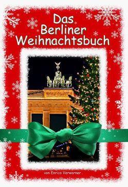 Das Berliner Weihnachtsbuch von Verworner,  Enrico, Walter,  Lasse