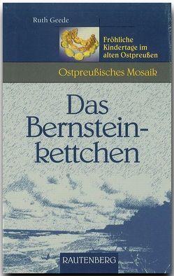 Das Bernsteinkettchen von Geede,  Ruth