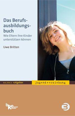 Das Berufsausbildungsbuch von Britten,  Uwe