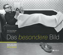 Das besondere Bild von Keil,  Lars-Broder, Springer,  Axel Sven